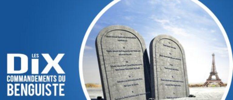 Article : Les 10 commandements du benguiste